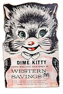 1954 Western Savings (Phoenix AZ) Dime Kitty Bank