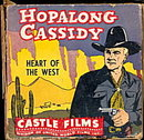 Hopalong Cassidy Heart of the West 8mm Castle Film