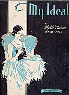 """""""My Ideal"""" 1930 Sheet Music"""