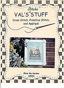 Val's Stitchin'Stuff- BLESS MY GARDEN- Cross Stitch