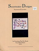 Sweetwater Designs Let Everything Cross Stitch Pattern