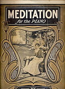 """Mediation for the Piano"" 1910 Sheet Music"