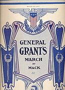 1908 'General Grant's March'  Patriotic Sheet Music