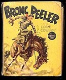 1937 'Bronc Peeler the Lone Cowboy' Big Little Book