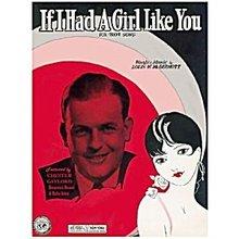 'If I Had a Girl Like You' 1930 Sheet Music