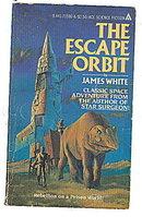 'The Escape Orbit' James White  Ace Paperback