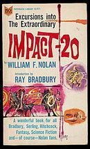 """1966 """"Impact-20"""" William Nolan Book"""