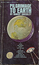 1964 'Pilgrimage to Earth' Robert Sheckley Sci-Fi Book