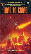 """""""Time To Come"""" August Derleth Sci-Fi Book"""