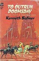 1967 'To Outrun Doomsday' K Bulmer Ace Sci-Fi Book