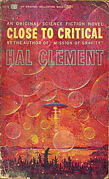 1964 'Close to Critical' Hal Clement Sci-Fi Book