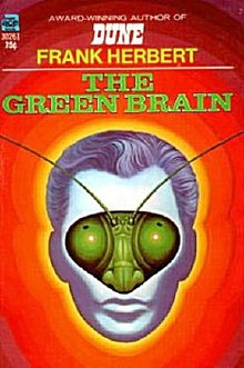 'The Green Brain' Frank Herbert 1966 Ace Book