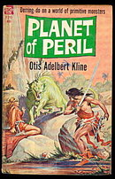 """Planet of Peril"" 1961 Ace Otis Kline Book"