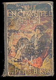 "1924 ""Enchanted Hill"" Peter Kyne Book"