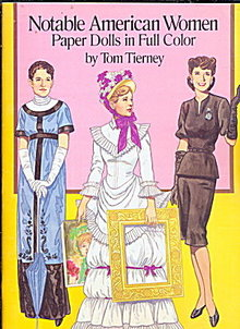 Tom Tierney Notable American Women Paper Dolls