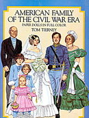 Tom Tierney American Family in Civil War Paper Dolls