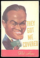 1941 Bob Hope 'They Got Me Covered' Book