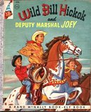 Wild Bill Hickok & Deputy Marshall Joey 1954 Rand Elf Book