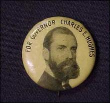 1916 Charles Hughes For Governor Pin back Button. This piece shows a bearded Charles Hughes
