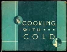 1932 Kelvinator Cooking with Cold Recipe Book