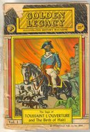 Golden Legacy Illustrated Black History Toussaint L'Ouverture comic book poor 1.0