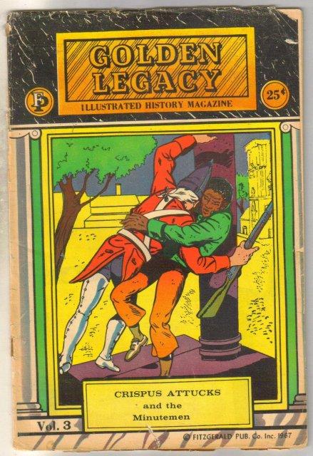 Golden Legacy Illustrated Black History Crispus Attucka comic book fair 1.5