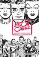 Milton Caniff biography