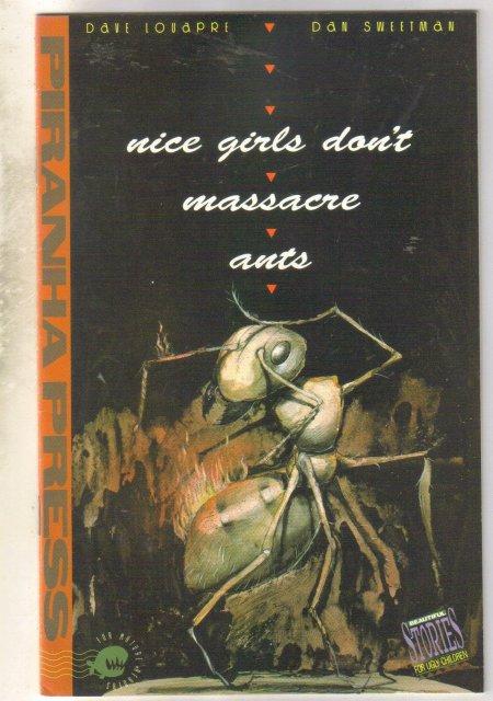 Nice Girls Don't Massacre Ants comic book near mint 9.4