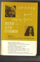 Colodny, Robert G: Mind and Cosmos: Essays in Contemporary Science and Philosophy