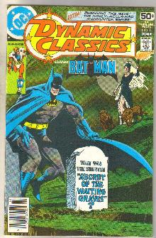 Dynamic Classics #1 starring Batman comic book fine 6.0