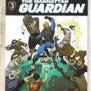 8even Soldiers Manhatten Guardian #3 comic book mint 9.8