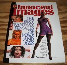 Innocent Images:The Sexy Fantasy Females of Viper and Kiss hardback art book by John Workman