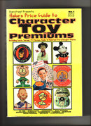 Hake's Price Guide to Character Toy Premiums 1996 edition