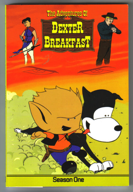 The Adventures of Dexter Breakfast Season One graphic novel