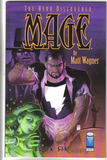 The Hero Discovered Mage by Matt Wagner Book 6