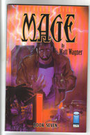 The Hero Discovered Mage by Matt Wagner Book 7