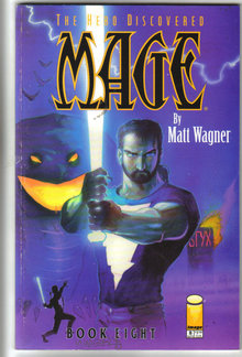 The Hero Discovered Mage by Matt Wagner Book 8