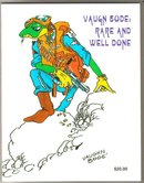 Vaugn Bode: Rare and Well Done trade paperback well preserved mint copy rare