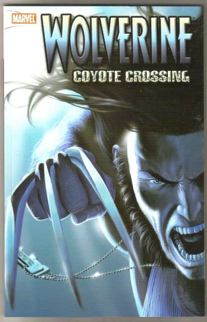 Wolverine Coyote Crossing trade paperback brand new mint
