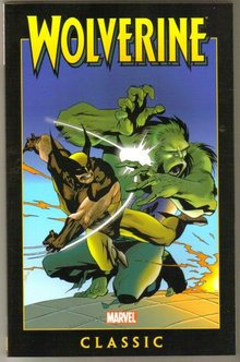 Marvel Classic 3 Wolverine trade paperback brand new mint