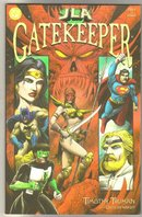 JLA Gatekeeper set of 3 comic books mint by Timothy Truman