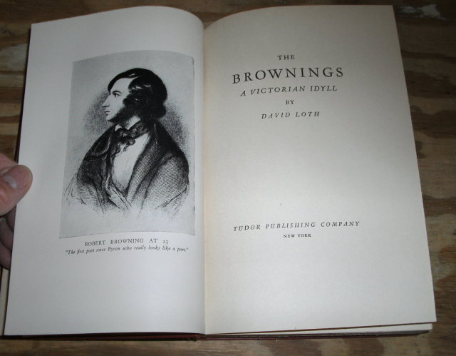 The Brownings a Victorian Idyll 1936 fifth printing