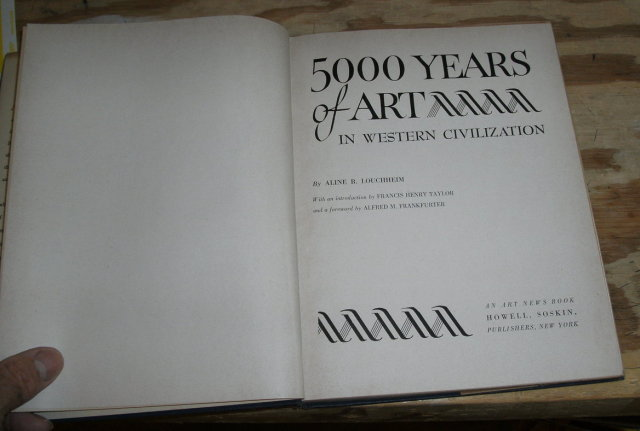 5000 YEARS OF ART in western civilization by Aline Louchheim