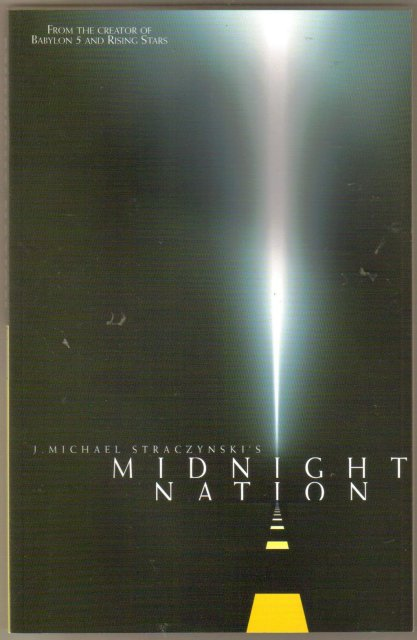 J. Michael Straczynski's Midnight Nation graphic novel brand new unread