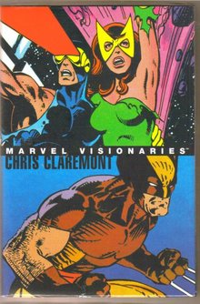 Marvel Visionaries Chris Claremont hardcover brand new mint