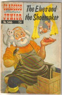 Classics Illustrated Junior #546 reprint The Elves and the Shoemaker comic book very good/fine 5.0