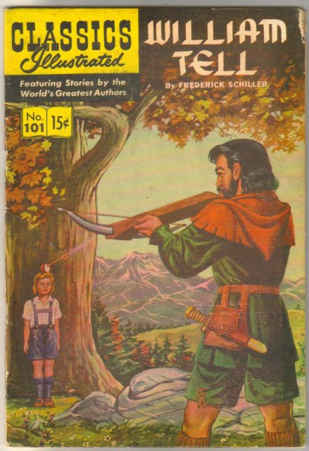Classic Illustrated #101 hrn#141 William Tell by Frederick Schiller comic book very good/fine 5.0