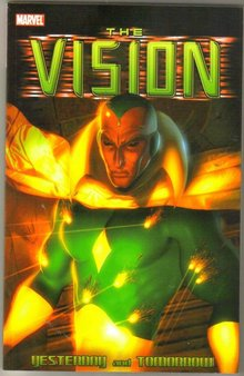 The Vision Yesterday and Tomorrow trade paperback brand new mint