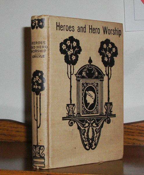 On Heroes, Hero-Worship, & the Heroic in History by Thomas Carlyle hardback