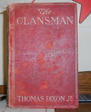 The Clansman by Thomas Dixon Junior published by Doubleday,  Page,  & Company 1905